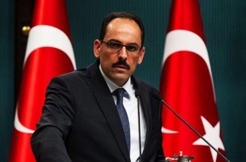Καλίν: Η Τουρκία θα απαντήσει στις ΗΠΑ για τα περί γενοκτονίας