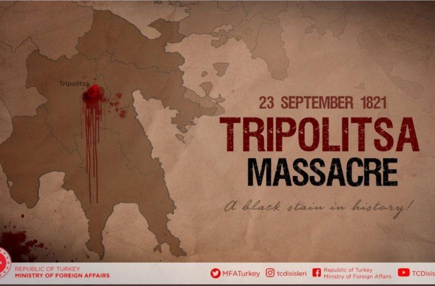 """Τουρκικό ΥΠΕΞ: """"Σφαγή των Τούρκων""""  η Απελευθέρωση της Τριπολιτσάς – Ο """"ματωμένος"""" χάρτης που ανέβασε στα social media"""